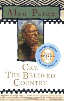 Cry, the Beloved Country - Alan Paton