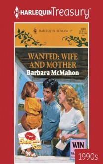 Wanted: Wife and Mother - Barbara McMahon