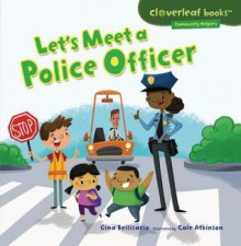 Let's Meet a Police Officer - Gina Bellisario, Cale Atkinson