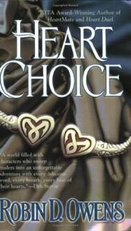Heart Choice - Robin D. Owens