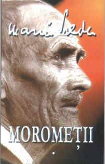 Moromeţii - Marin Preda