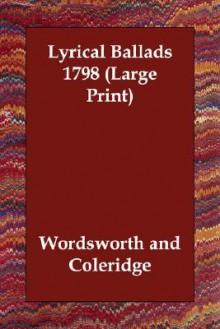 Lyrical Ballads 1798 - William Wordsworth, Samuel Taylor Coleridge