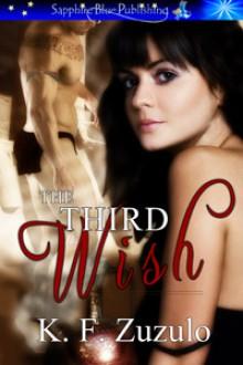 The Third Wish - Kellyann Zuzulo
