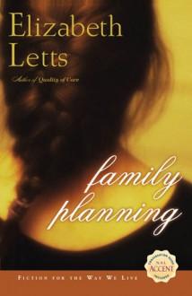 Family Planning - Elizabeth Letts