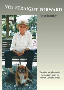 Not Straight Forward - Peter J. Bentley