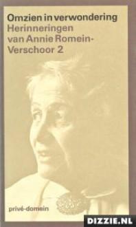 Omzien in verwondering/2 - Annie Romein-Verschoor