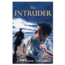 The Intruder (Oxford Children's Modern Classics) - John Rowe Townsend