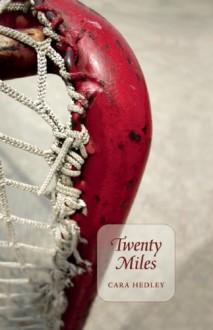 Twenty Miles - Cara Hedley