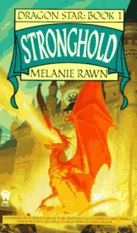 Stronghold - Melanie Rawn