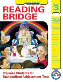 Reading Bridge, Grade 3 - Rainbow Bridge Publishing, Rainbow Bridge Publishing