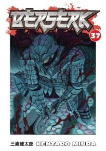 Berserk, Vol. 37 - Kentaro Miura, Chris Warner