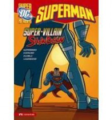 Superman: Super-Villain Showdown - Paul Kupperberg