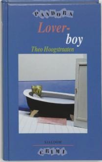 Loverboy - Theo Hoogstraaten