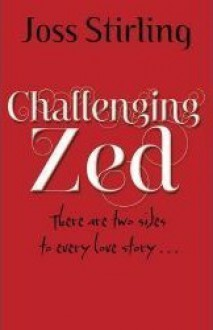 Challenging Zed - Joss Stirling