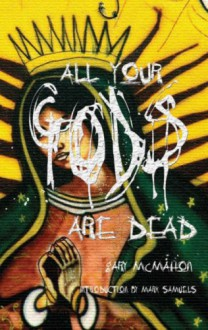 All Your Gods Are Dead - Gary McMahon