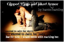 Clipped Wings and Inked Armour - hunterhunting