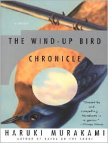 The Wind-Up Bird Chronicle: A Novel (Audio) - Haruki Murakami, Rupert Degas