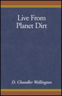 Live From Planet Dirt - Unknown Author 917