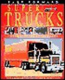 Super Trucks - Ian Graham, Mark Bergin, Nicholas Hewetson