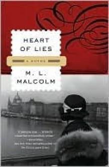 Heart of Lies: A Novel (Leo Hoffman) - M.L. Malcolm