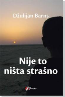 Nije to ništa strašno - Julian Barnes, Ivan Filipović