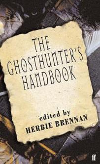 The Ghosthunter's Handbook - Herbie Brennan