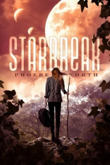 Starbreak - Phoebe North