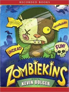 Zombiekins (MP3 Book) - Kevin Bolger, Johnny Heller