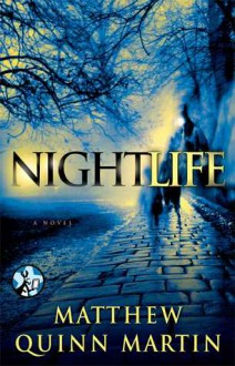 Nightlife - Matthew Quinn Martin