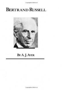Bertrand Russell - A.J. Ayer