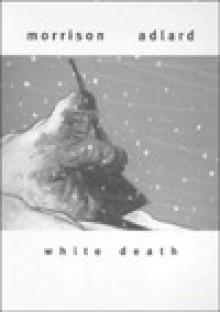 White Death (Collection Album) - Robbie Morrison