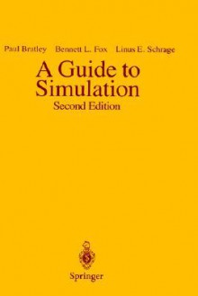 A Guide to Simulation - Paul Bratley, Linus E. Schrage