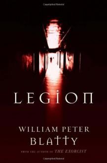 Legion - William Peter Blatty