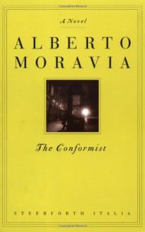 The Conformist - Alberto Moravia,Tami Calliope