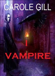 I Vampire - Carole Gill