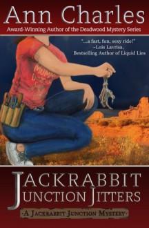 Jackrabbit Junction Jitters - Ann Charles