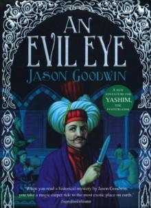 An Evil Eye - Jason Goodwin