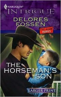 The Horseman's Son - Delores Fossen