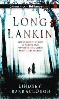 Long Lankin - Lindsey Barraclough, Anne Flosnik