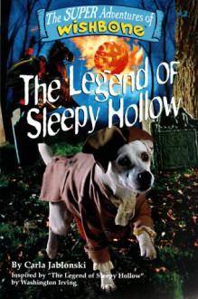 The Legend of Sleepy Hollow - Carla Jablonski, Brad Strickland, Rick Duffield