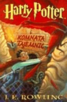 Harry Potter i Komnata Tajemnic - Andrzej Polkowski, J.K. Rowling