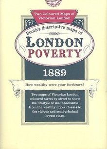 London Poverty Maps 1889 - Unknown