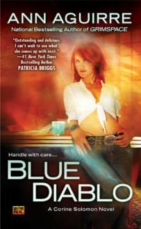 Blue Diablo - Ann Aguirre