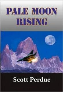 Pale Moon Rising - Scott Perdue