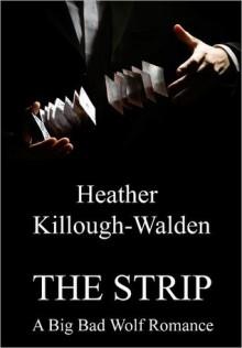 The Strip - Heather Killough-Walden