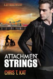Attachment Strings - Chris T. Kat