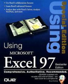 Using Microsoft Excel 97 - Bill Ray, Bruce Hallberg, Sherry Willard Kinkoph Gunter