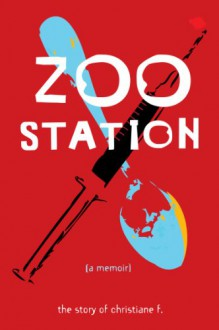 Zoo Station: The Story of Christiane F. - Christiane F