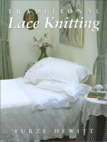 Traditional Lace Knitting - Furze Hewitt