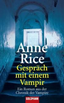 Gespräch mit einem Vampir (Taschenbuch) - Anne Rice